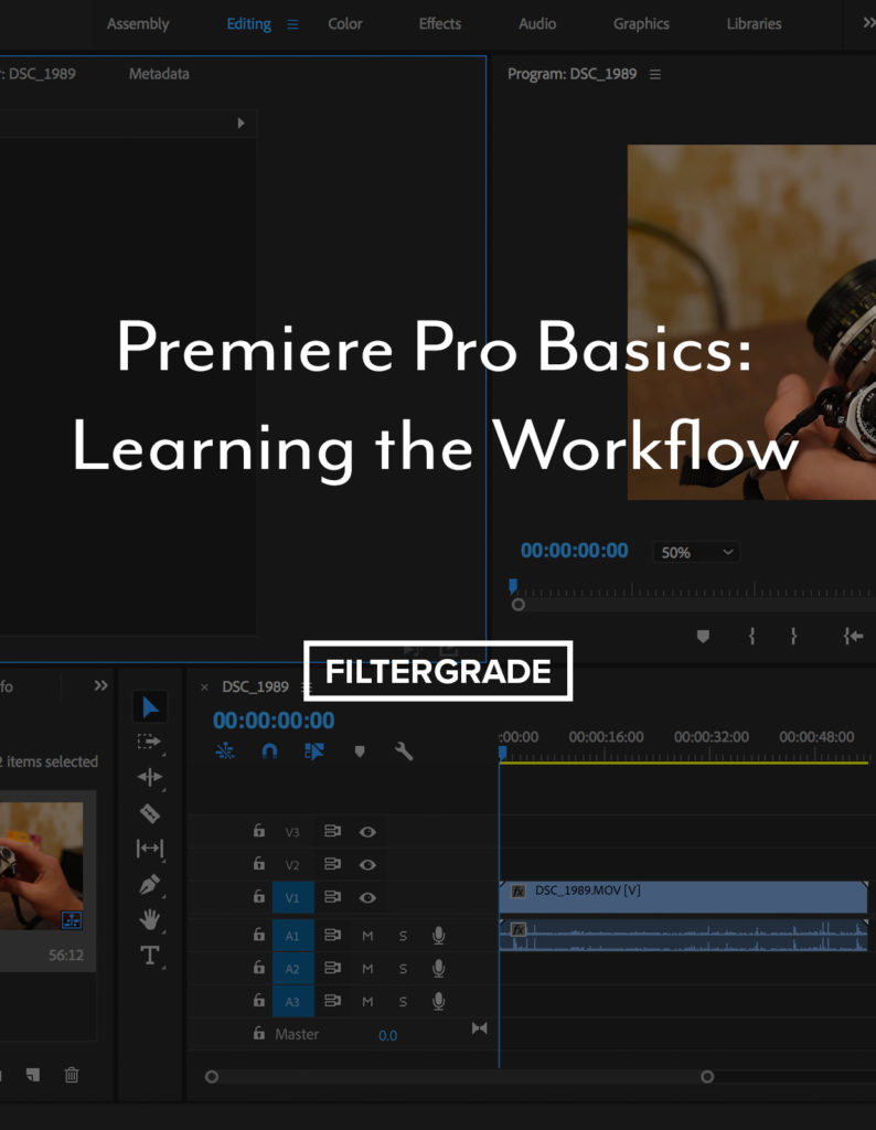 Premiere Pro Basics: Learning the Workflow