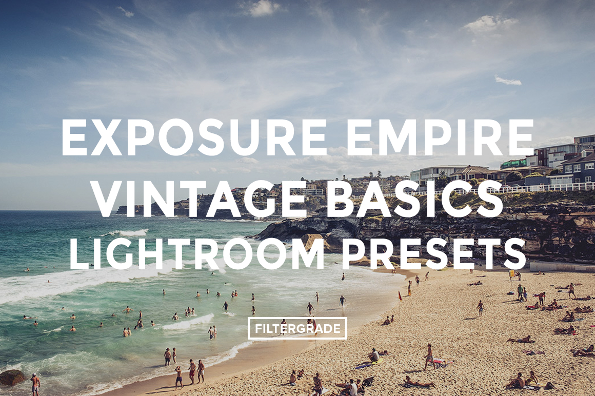 * Exposure Empire Vintage Basics Lightroom Presets - FilterGrade