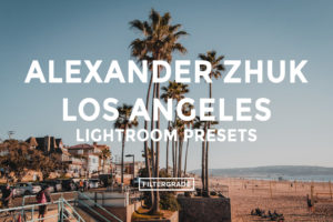 * Alexander Zhuk Los Angeles Lightroom Presets - FilterGrade