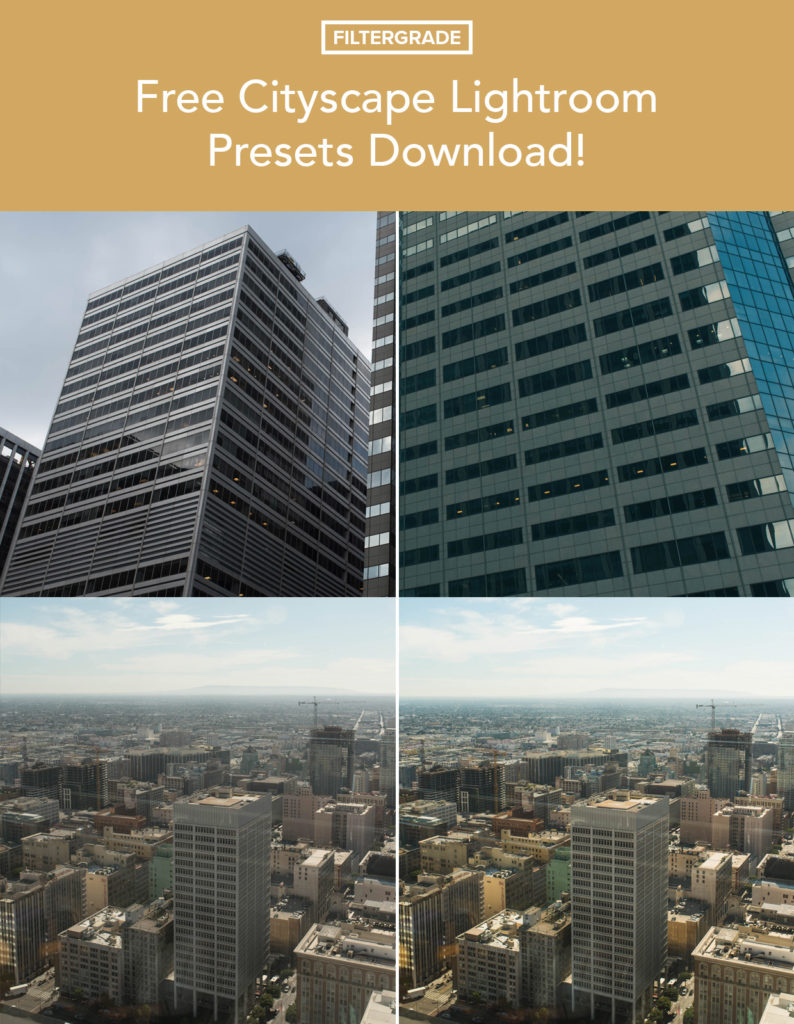 Free Cityscape Lightroom Presets Download from FilterGrade