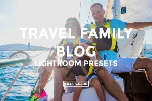*Travel Family Blog Lightroom Presets - FilterGrade