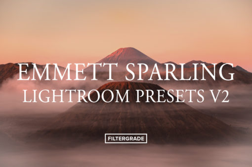 *. Emmett Sparling Lightroom Presets V2 - FilterGrade