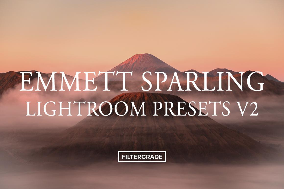 *. Emmett Sparling Lightroom Presets V2 - FilterGrade