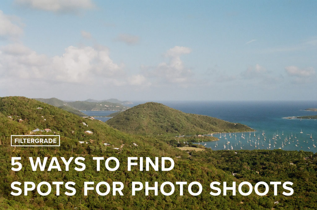 5 Ways to Find Spots for Photography - FilterGrade Blog