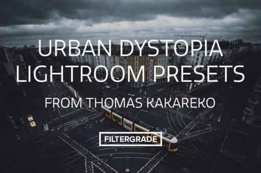Urban Dystopia Lightroom Presets from Thomas Kakareko
