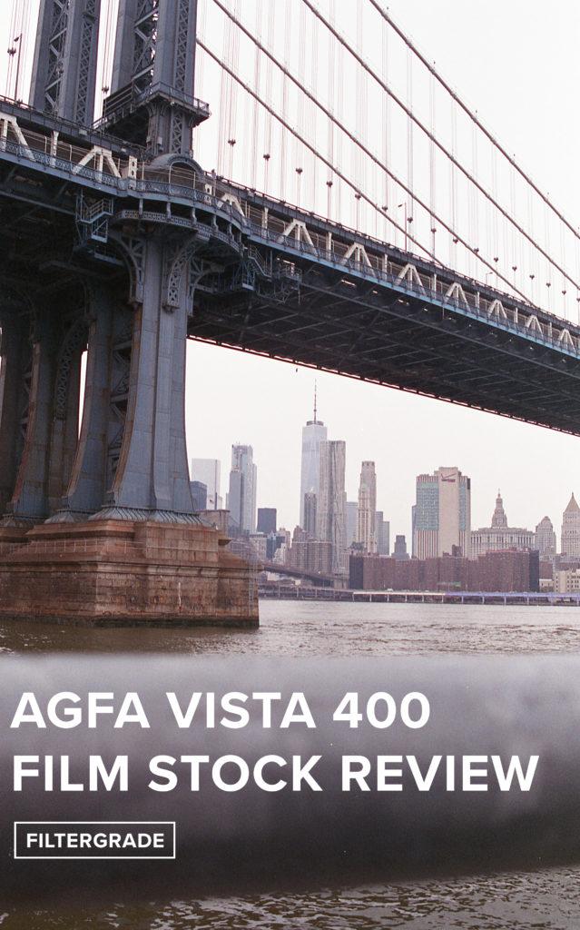 FilterGrade - Agfa Vista 400 Film Stock Review
