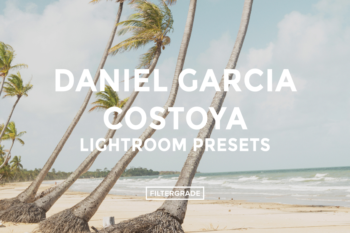 Featured - Daniel Garcia Costoya Lightroom Presets - FilterGrade