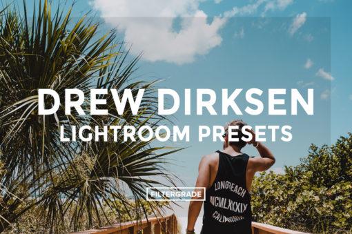Drew Dirksen Lightroom Presets - FilterGrade