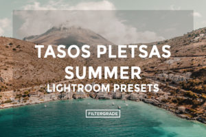 Tasos Pletsas Summer Lightroom Presets - FilterGrade