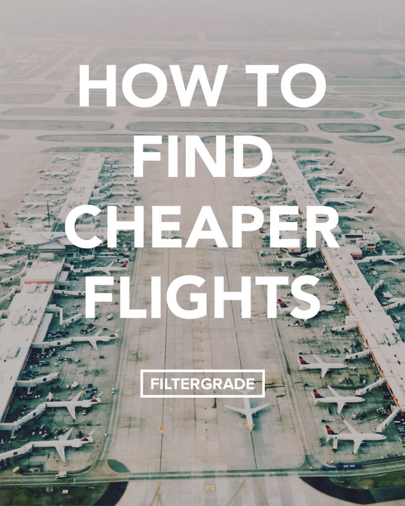 Learn how to search and find cheaper flights to save money!