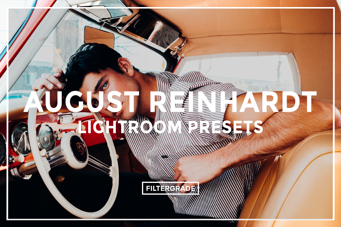 Final August Reinhardt Lightroom Presets - FilterGrade