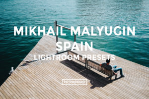 Mikhail Malyugin Spain Lightroom Presets - FilterGrade