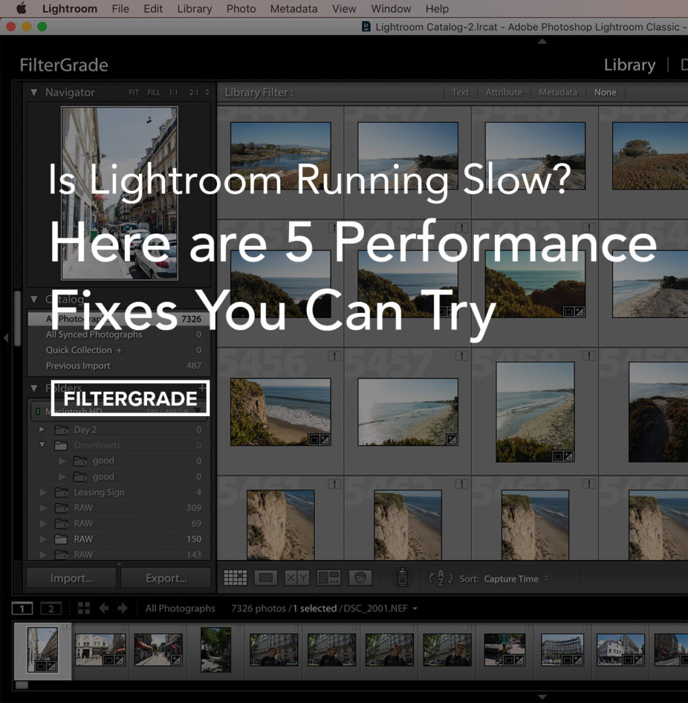 Is Lightroom Slow for You? Here are 5 performance fixes you can try!