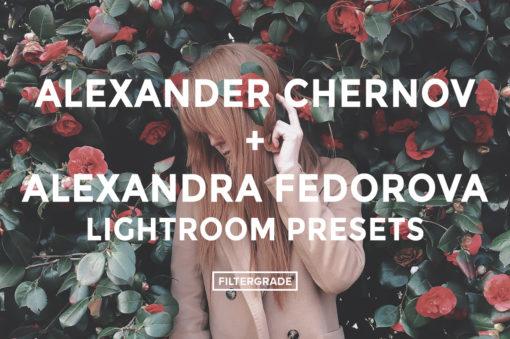 Alexander Chernov & Alexandra Fedorova Lightroom Presets - FilterGrade