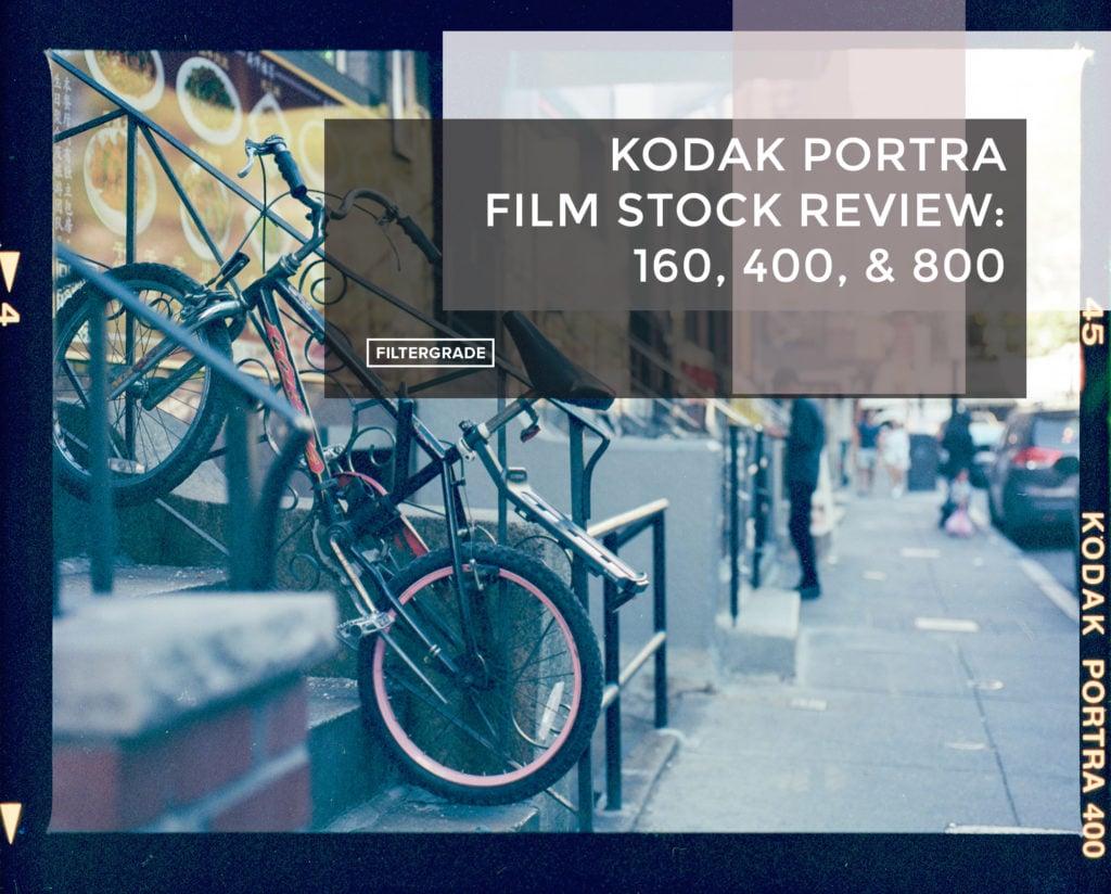 Cover - Kodak Portra Film Stock Review - 160, 400, & 800 - FilterGrade