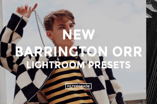NEW Barrington Orr Lightroom Presets - FilterGrade