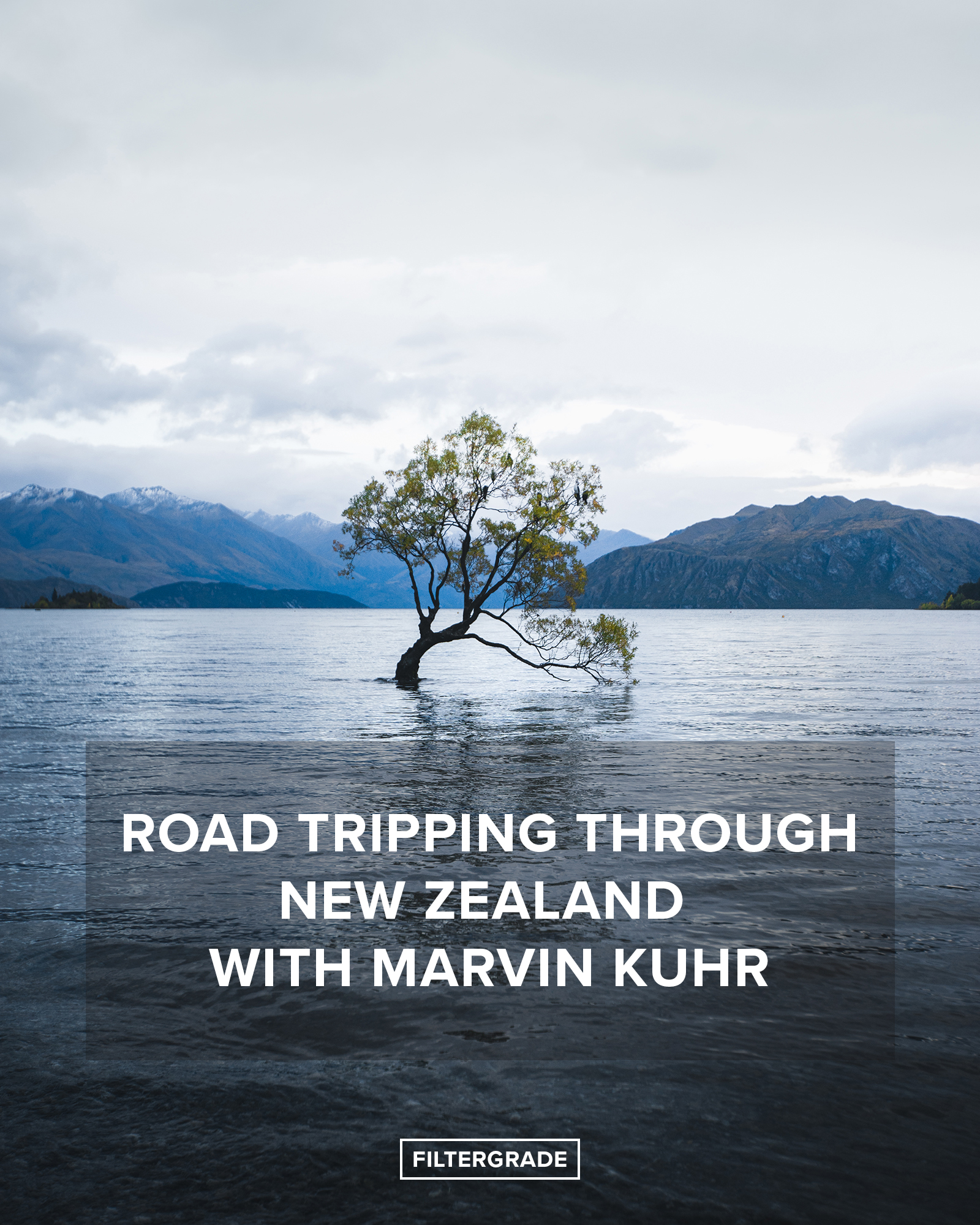 Road Tripping New Zealand with Marvin Kuhr - FilterGrade
