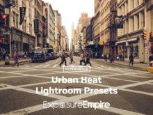 Exposure Empire Urban Heat Lightroom Presets - FilterGrade