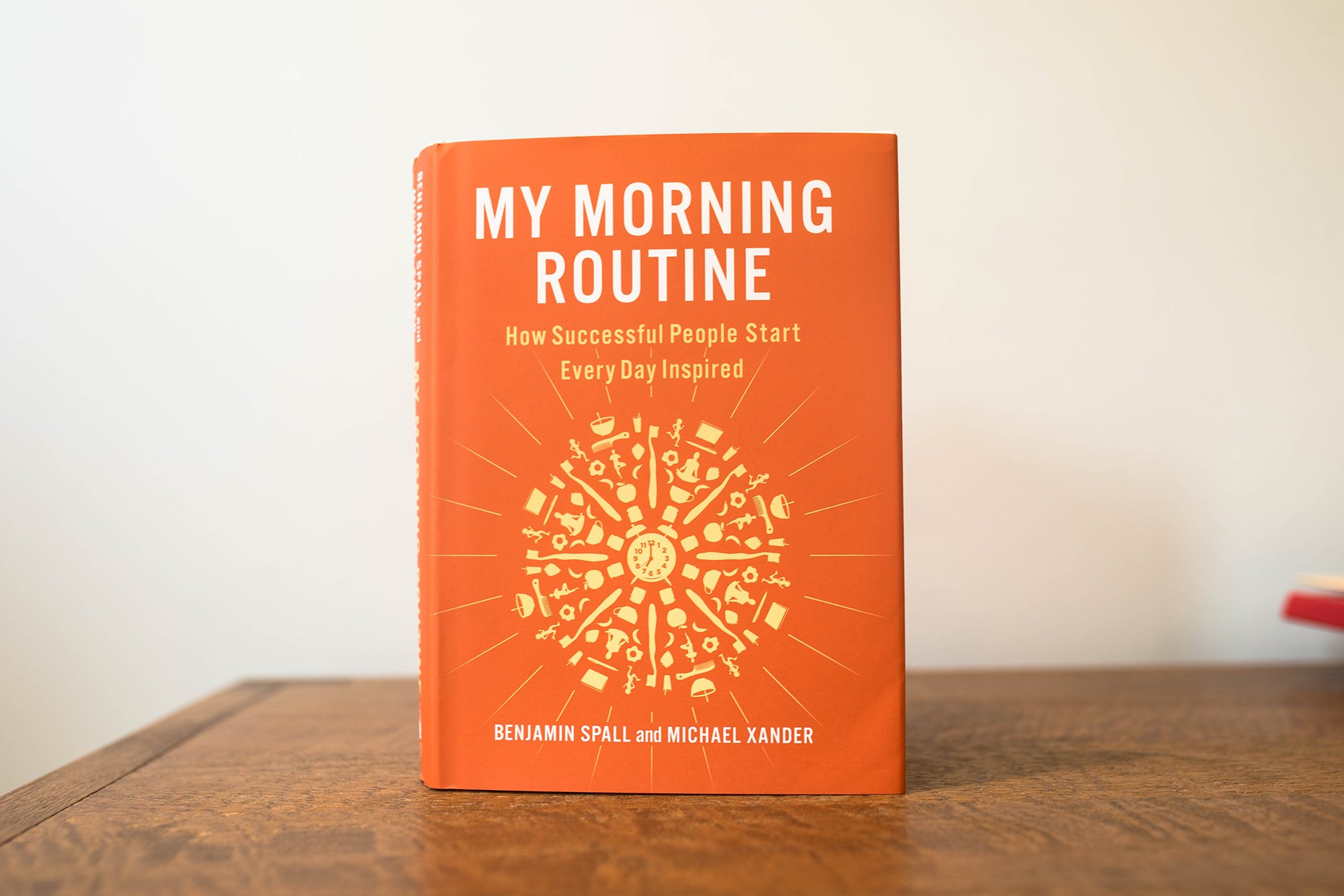 Cover Middle - My Morning Routine Book Review - Benjamin Spall - Michael Xander - FilterGrade