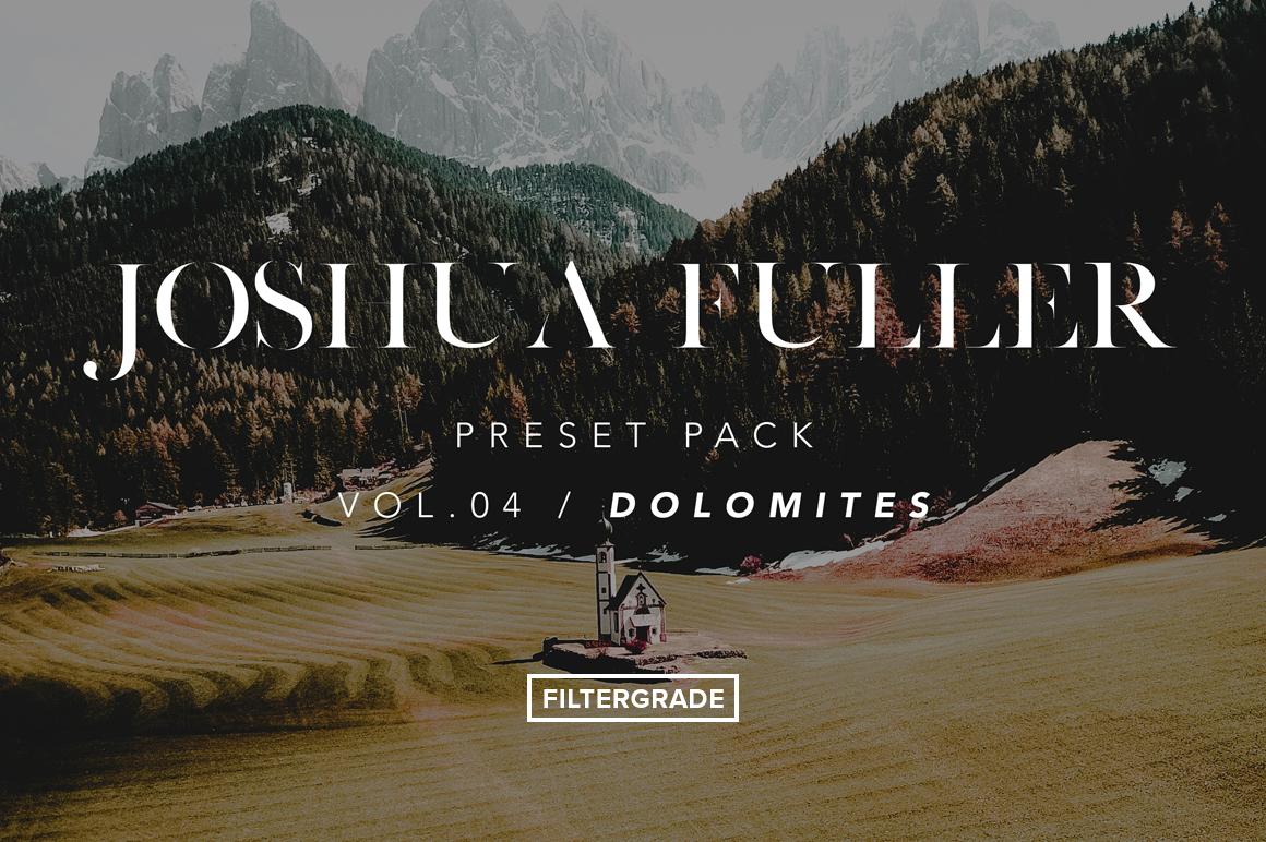 Joshua Fuller Lightroom Presets Vol. 4 - Dolomites - FilterGrade