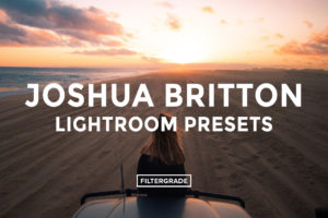 Joshua Britton Lightroom Presets - FilterGrade
