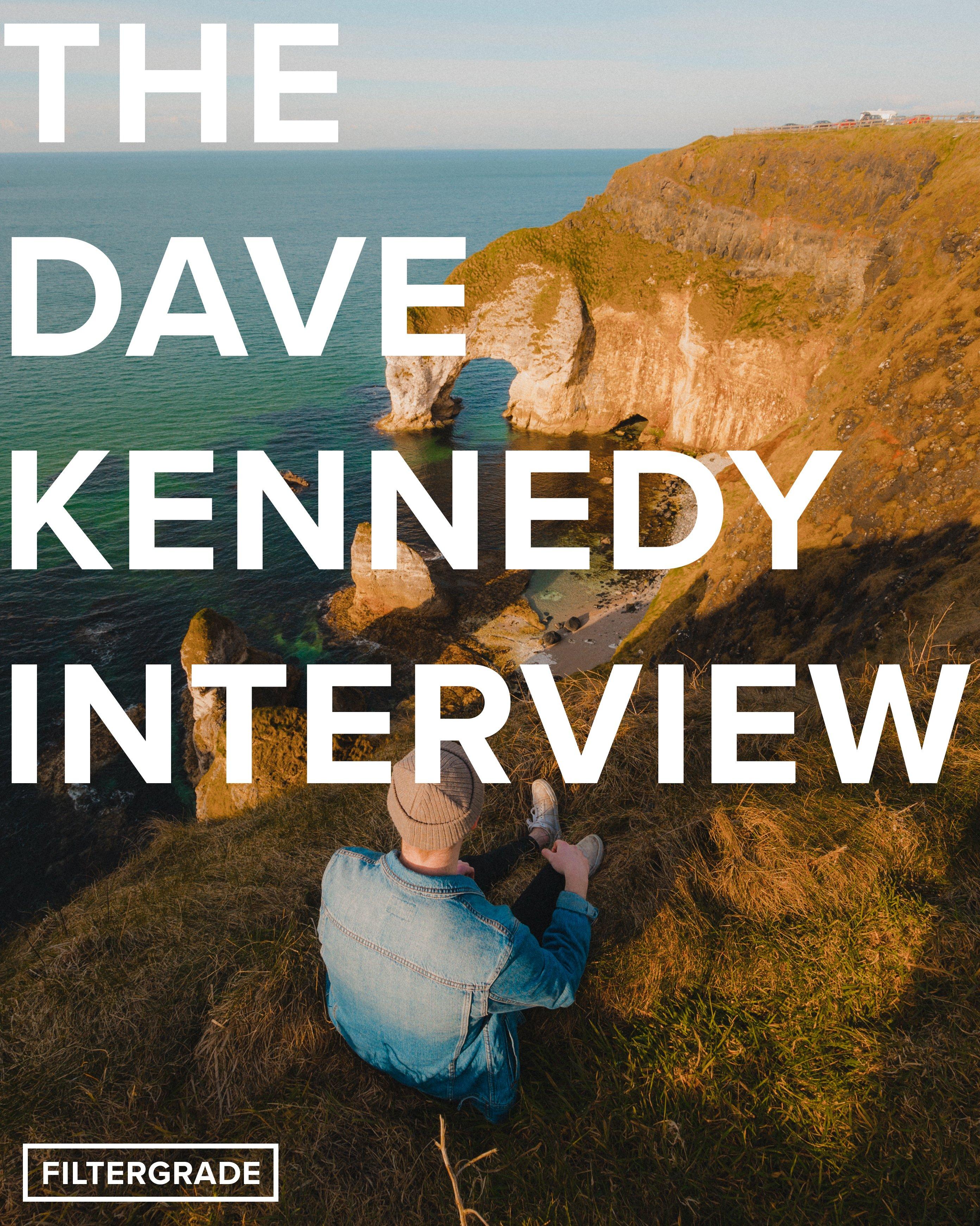 The Dave Kennedy Interview - FilterGrade