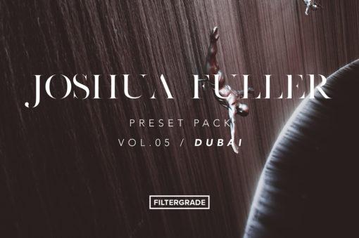 Joshua Fuller Lightroom Presets Vol. 5 Dubai - FilterGrade
