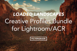 A Creative Profiles Bundle for Lightroom and Camera RAW from Loaded Landscapes.