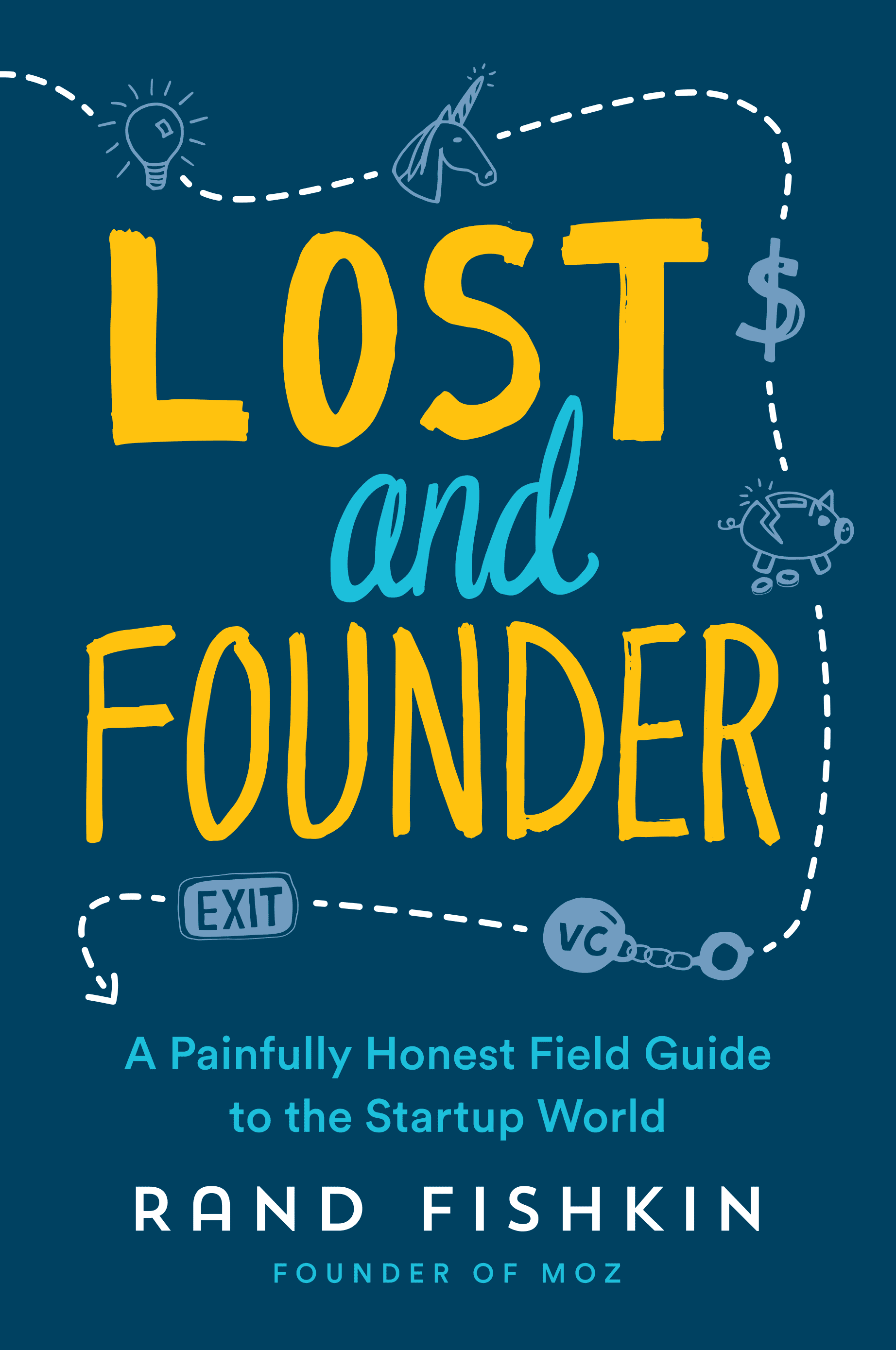 Lost and Founder Rand Fishkin Book