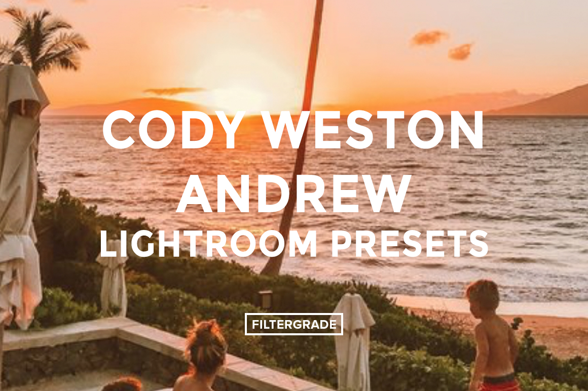 Cody Weston Andrew Lightroom Presets - FilterGrade