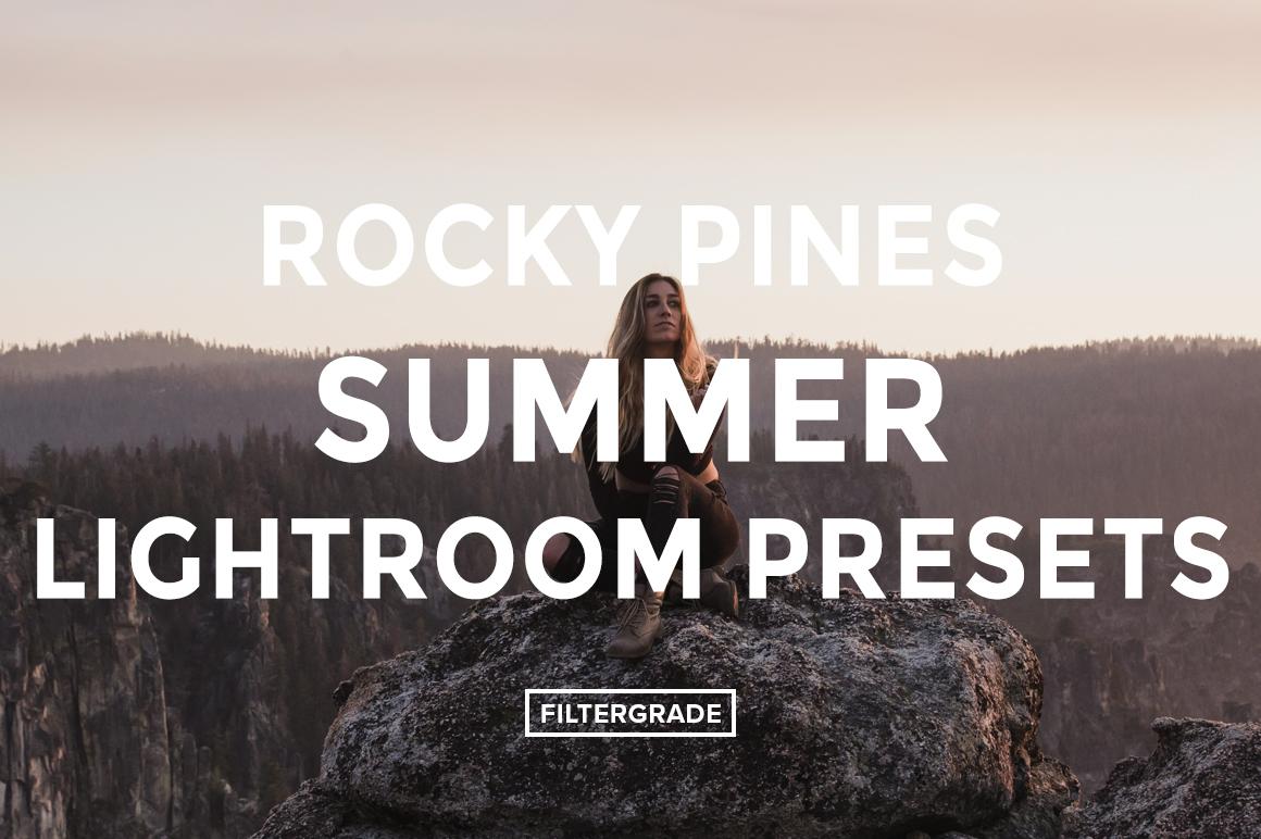 Rocky Pines Summer Lightroom Presets - FilterGrade
