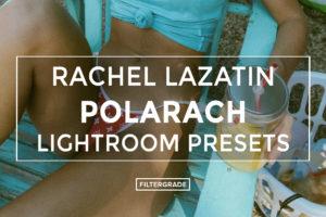 Rachel-Lazatin-Polarach-Lightroom-Presets-FilterGrade