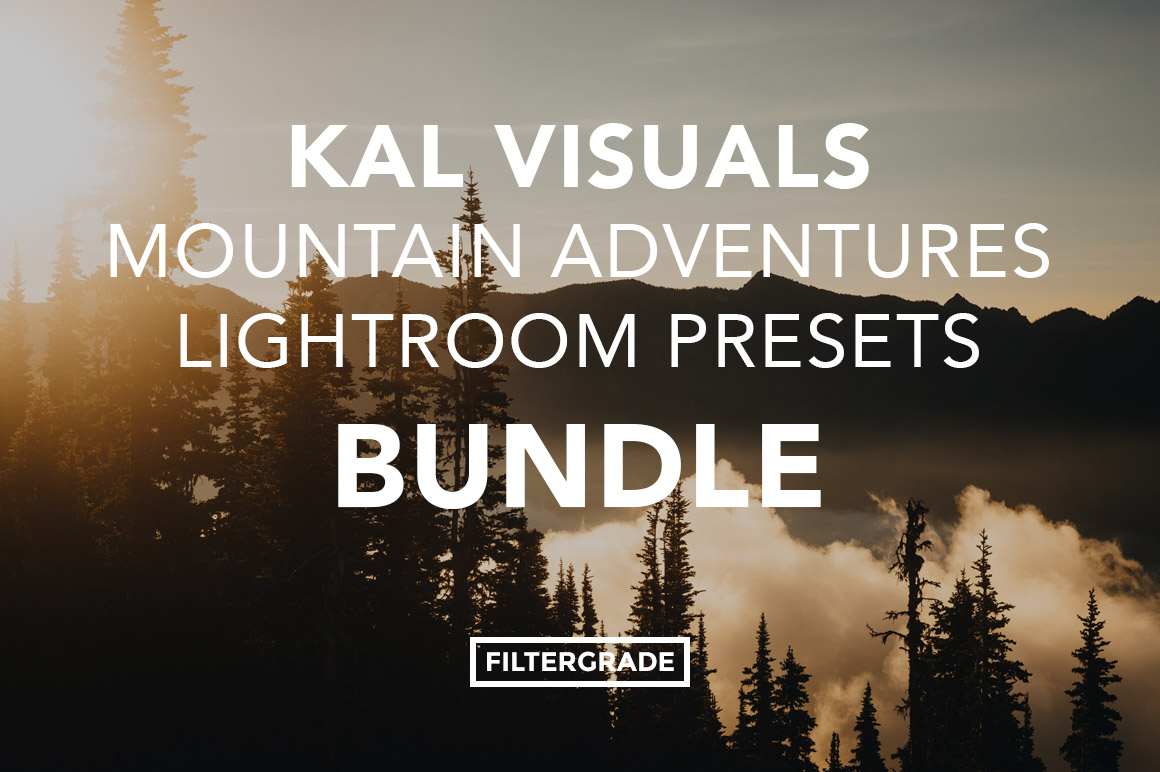 Kal Visuals Mountain Adventures Lightroom Presets Bundle