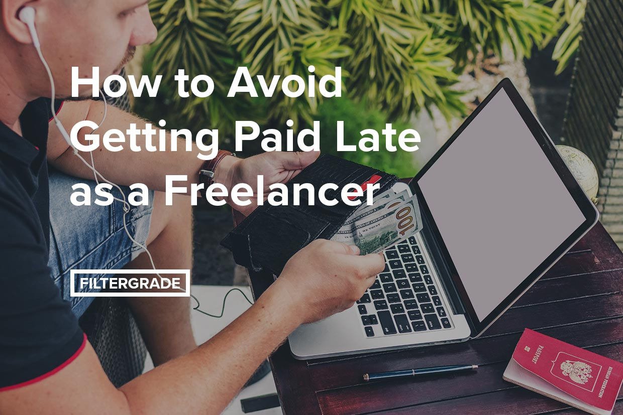 How to Avoid Getting Paid Late as a Freelancer