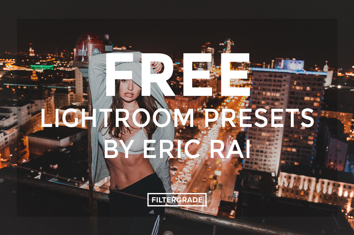 FREE-Lightroom-Presets-by-Eric-Rai-FilterGrade