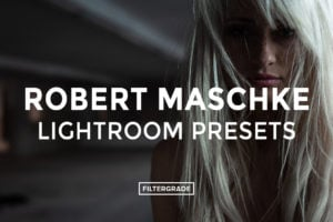 Robert-Maschke-Lightroom-Presets-FilterGrade
