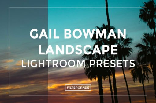 Featured-Gail-Bowman-Landscape-Lightroom-Presets-FilterGrade