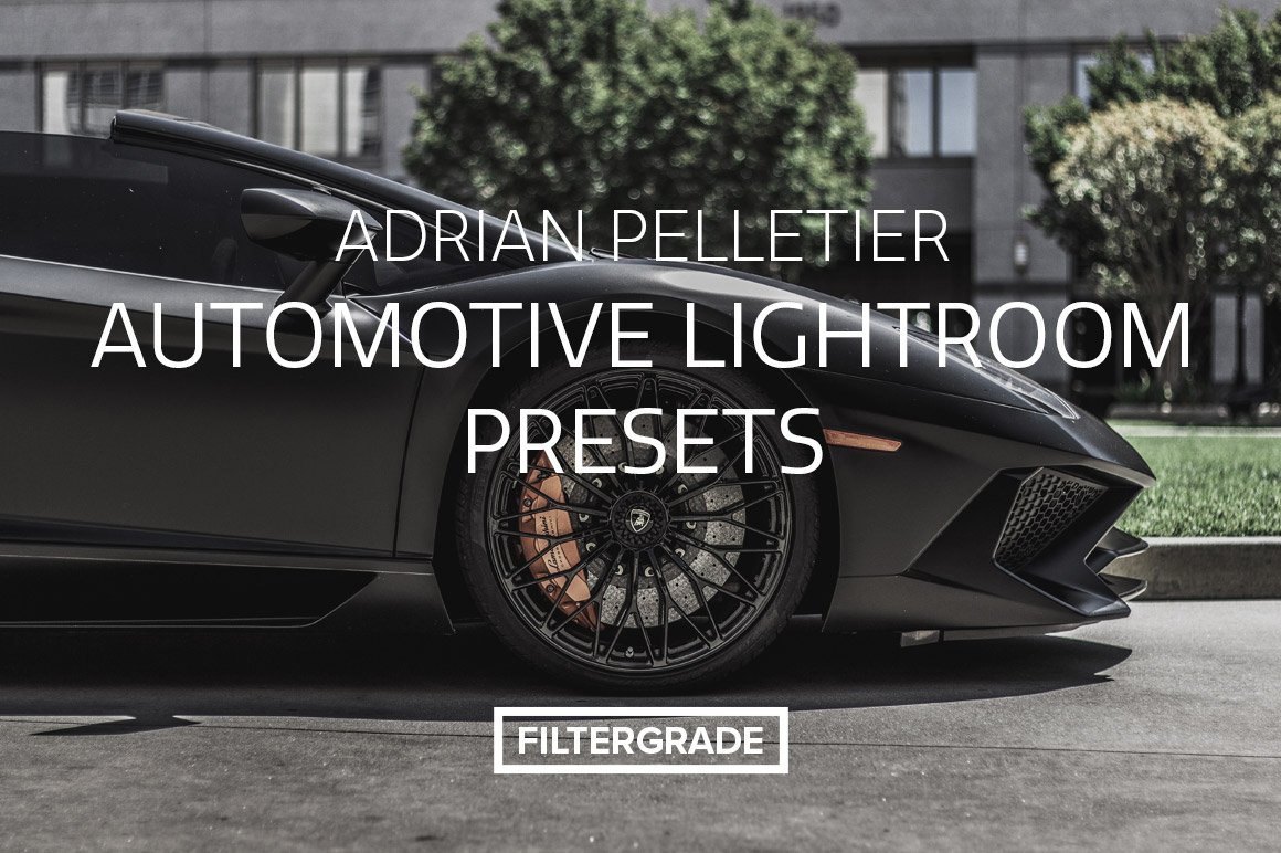 Adrian Pelletier Automotive Lightroom Presets