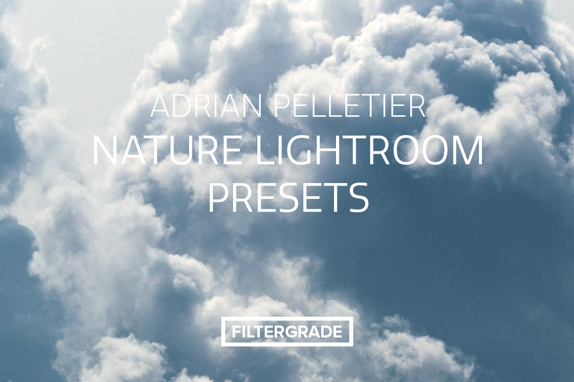 Custom nature lightroom presets from landscape and outdoor photographer Adrian Pelletier.