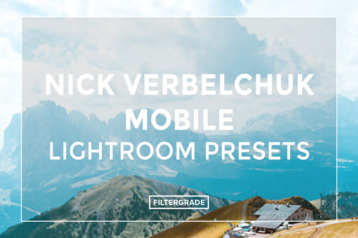 Nick-Verbelchuck-Mobile-Lightroom-Presets-FilterGrade