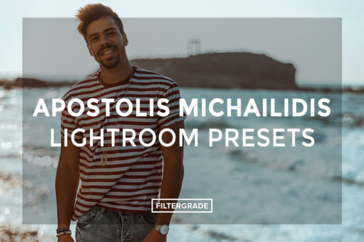 Apostolis-Michailidis-Lightroom-Presets-FilterGrade