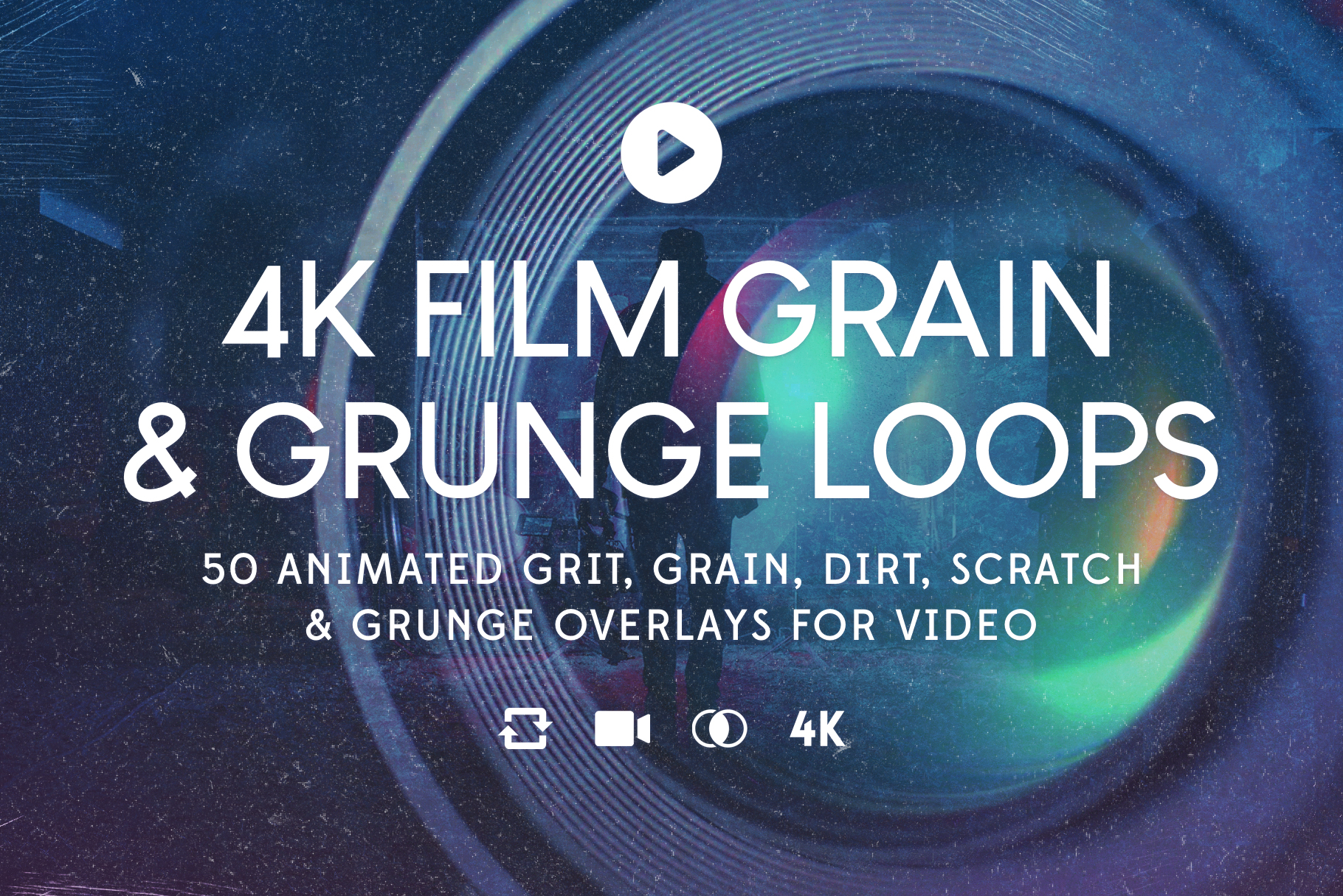 50 4K Film Grain & Grunge Loops for Video by Liam McKay