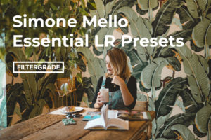 Simone Mello Essential LR Presets on FilterGrade Marketplace