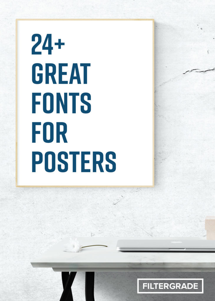 24+ Great Fonts for Posters