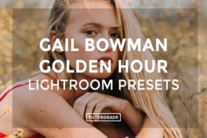 Gail-Bowman-Golden-Hour-Lightroom-Presets-FilterGrade