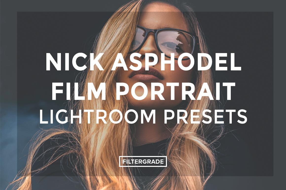 Nick Asphodel Film Portrait Lightroom Presets