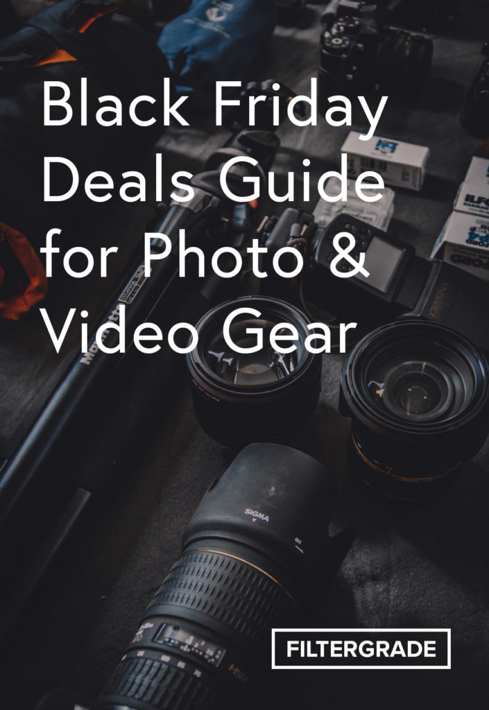 Black Friday Deals Guide for Photo & Video Gear 2018