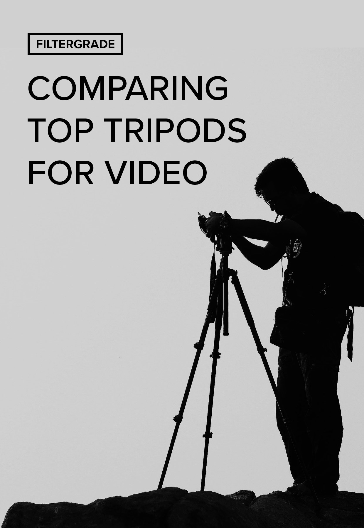 Comparing Top Tripods for Video and Filmmaker