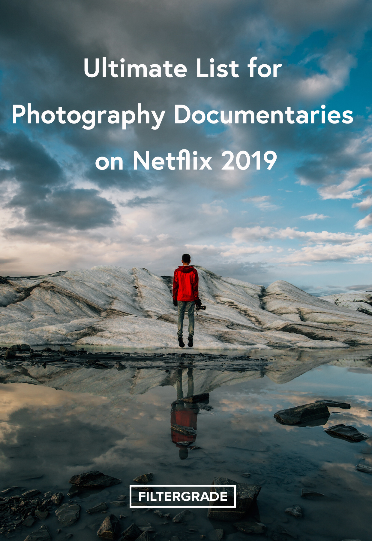Ultimate List for Photography Documentaries on Netflix 2019