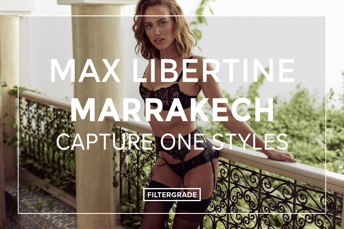 Max-Libertine-Marrakech-Capture-One-Styles-FilterGrade